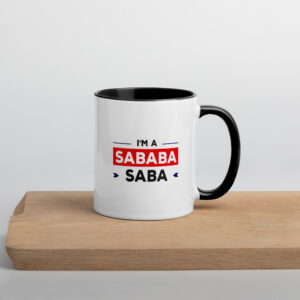 I'm A Saba Sababa Mug with Color Inside