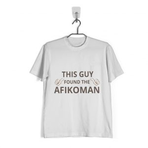 This Guy Found the Afikoman Shirt